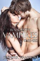 Jennifer Hampton - Walk With Vampires Episode 7: Enemies