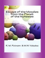 Cover for 'Escape of the Moodies from the Planet of the NuNeeies'