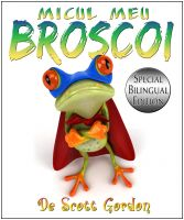 Cover for 'Micul Meu Broscoi: Special Bilingual Edition (English & Romanian)'