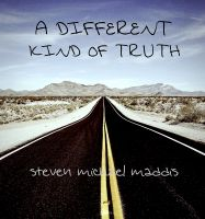Cover for 'A Different Kind of Truth'