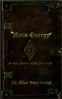 Cover for 'Nous Energy: Healing Power of the Pyramids'