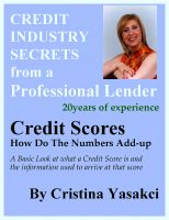 Cover for 'Credit Scores - How Do The Numbers Add-up'