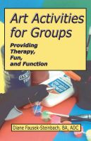 Cover for 'Art Activities for Groups: Providing Therapy, Fun, and Function'