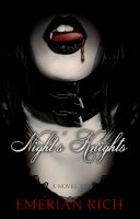 Cover for 'Night's Knights: A Vampire Tale (Volume 1)'