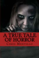 Cover for 'A True Tale of Horror'