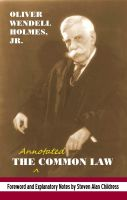 Cover for 'The annotated Common Law:  with 2010 Foreword and Explanatory Notes'
