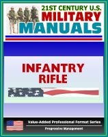 Cover for '21st Century U.S. Military Manuals: Infantry Rifle Platoon and Squad Field Manual - FM 7-8 (Value-Added Professional Format Series)'