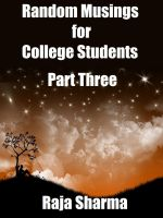 Cover for 'Random Musings for College Students: Part Three'