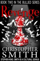 Cover for 'Revenge: Book Two in the Bullied Series'