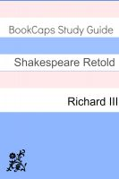 Cover for 'Richard III In Plain and Simple English (A Modern Translation and the Original Version)'