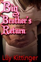 Cover for 'Big Brother's Return (Taboo Stepbrother/Stepsister PI Breeding Erotica)'