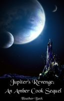 Cover for 'Jupiter's Revenge: An Amber Cook Sequel (The Horror Diaries Vol.18)'