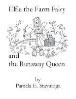 Cover for 'Elfie the Farm Fairy and the Runaway Queen'