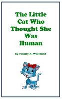 Cover for 'The Little Cat Who Thought She Was Human'