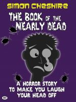 Cover for 'The Book of the Nearly Dead'