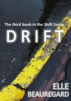 Cover for 'DRIFT (Shift Series #3)'