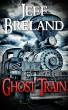 Ghost Train by Jeff Breland