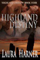 Laura Harner - Highland Destiny (Highland Destiny 4)