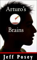 Cover for 'Arturo's Brains: a short story'
