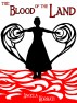 The Blood of the Land by Angela Korra'ti
