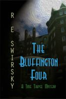 Cover for 'The Bluffington Four'