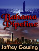 Cover for 'Bahama Pipeline'