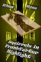 Cover for 'Squirrels in Frankfurter Highlight'