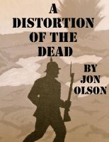 Cover for 'A Distortion of the Dead'