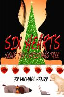 Cover for 'Six Hearts Under the Christmas Tree'