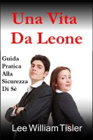 Cover for 'Una Vita Da Leone (Confident Life - Italian)'