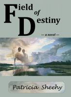 Cover for 'Field of Destiny'