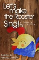 Cover for 'Let's make the rooster sing'