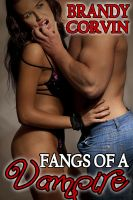 Cover for 'Fangs of a Vampire Series Anthology: 3 Sizzling Erotic Paranormal Stories!'