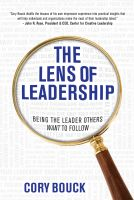 Cover for 'The Lens of Leadership:  Being the Leader Others WANT to Follow'