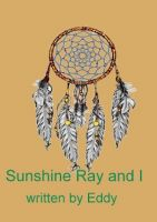 Cover for 'Sunshine Ray and I.'