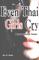 Cover for 'Even Thai Girls Cry'