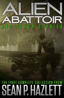 Alien Abattoir: And Other Stories