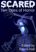Cover for 'Scared: Ten Tales of Horror'