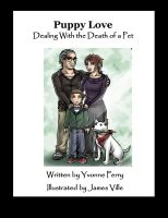 Cover for 'Puppy Love ~ Dealing with the Death of a Pet'