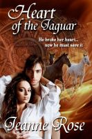 Cover for 'Heart of the Jaguar by Jeanne Rose (Spellbound 2)'