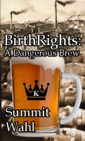 Cover for 'BirthRights: A Dangerous Brew'