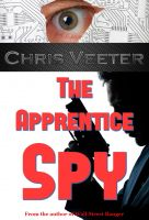 Cover for 'The Apprentice Spy'