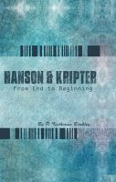 Cover for 'Hanson and Kripter: From End to Beginning'