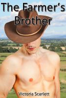 Cover for 'The Farmer's Brother (Gay Family Sex Erotica)'