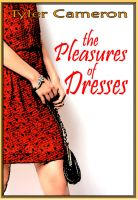Cover for 'The Pleasures of Dresses'
