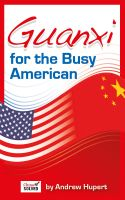Cover for 'Guanxi for the Busy American'