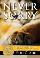 Cover for 'Never Sorry [Book 2, Leigh Koslow Mystery Series]'