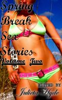 Cover for 'Spring Break Sex Stories: Volume Two'