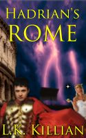 Cover for 'Hadrian's Rome: Hadrian and Reisha II'