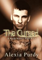 Cover for 'The Cursed (A Dark Faerie Tale #3.5)'